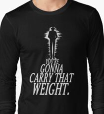 Gonna Carry That Weight - Bang T-Shirt