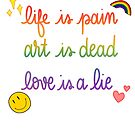 Leben ist Schmerz von Desigirldoodles