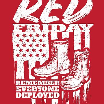 Red Friday Military Remember Deployed by StudioMetzger