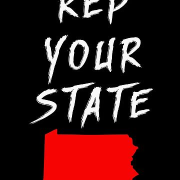 REP YOUR STATE PENNSYLVANIA by we1000