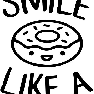 Smile Like a Donut - Black Version by maico