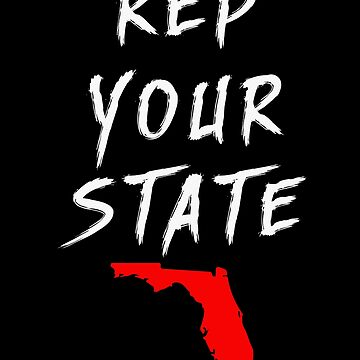REP YOUR STATE FLORIDA by we1000