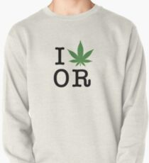 I [weed] Oregon Pullover