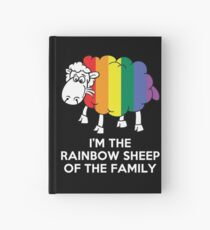 I'm The Rainbow Sheep Of The Family T-Shirt Hardcover Journal
