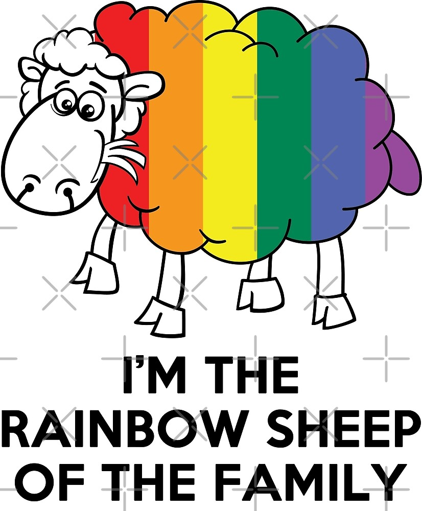 I'm The Rainbow Sheep Of The Family T-Shirt by wantneedlove
