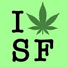 I [weed] San Francisco by TVsauce