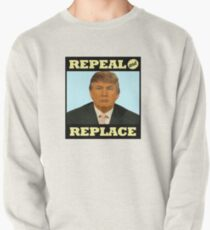 Repeal and Replace Pullover