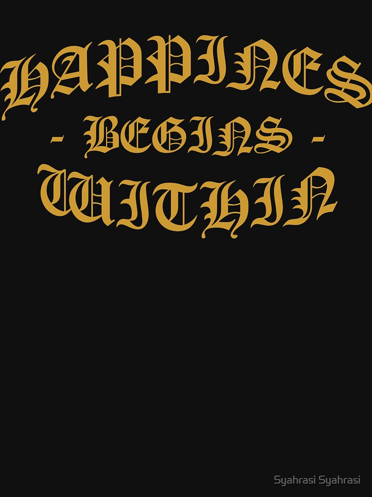 Happiness begins within by khaosid