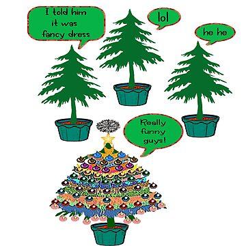 2018 NEW Overdressed at the Christmas Party - Funny Christmas Tree Design -  by Iskybibblle