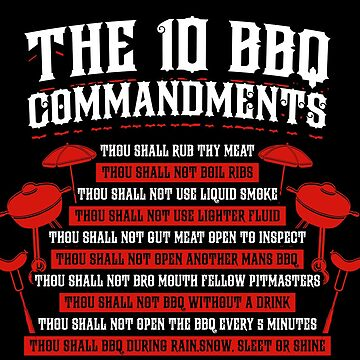 BBQ Lover Great Gift Meme Idea The Ten 10 BBQ Commandments by djpraxis