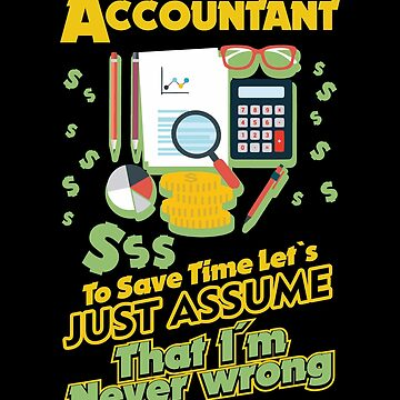 Accountant Witzger saying by IchliebeT-Shirt
