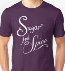 Sugar And Spice - White Font Unisex T-Shirt