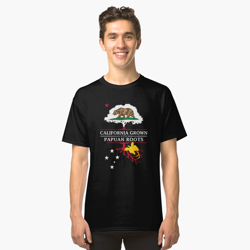 California Grown with Papuan Roots Classic T-Shirt Front