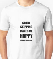 Stone Skipping Lover Fan Funny Gift Idea Hobby Unisex T-Shirt