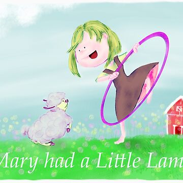 Mary had a Little Lamb by e-dream