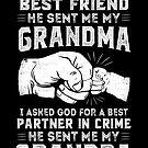 Grandchild Gift Asked God For Friend Partner In Crime by JapaneseInkArt