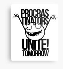 Funny Procrastination Procrastinator Procrastinate Motivational Metal Print