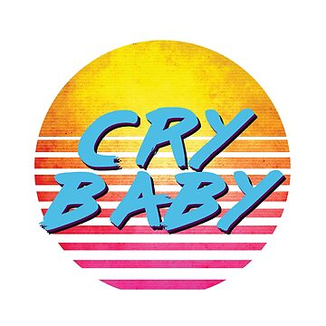 Funny 1980s CRY BABY by polveri