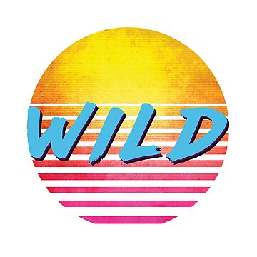 Funny 1980s WILD by polveri