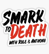 Smark to Death Sticker Sticker