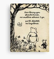 Winnie the Pooh - We'll always be together Canvas Print