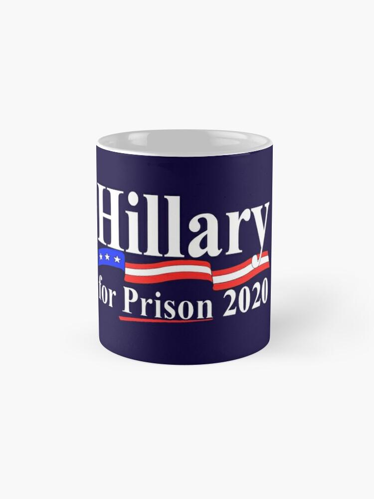 Alternative Ansicht von Hillary für das Gefängnis 2020 Tassen