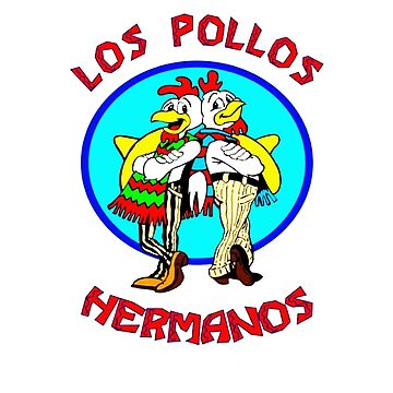 los pollos hermanos funny shirt / sticker / clock by Texarkatheart