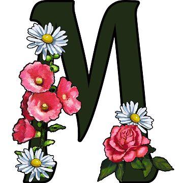 Letter M, Initial, Monogram, Alphabet, Flowers by Joyce