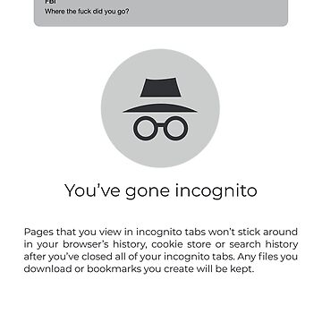 Incognito Mode FBI by gregGgggg