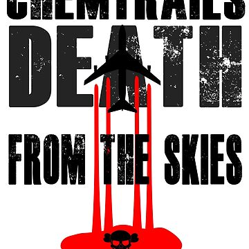 ChemTrails Death From Above Conspiracy Theories by chriswilson111