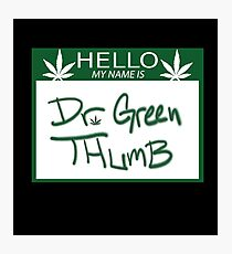 Dr. Green Thumb Photographic Print