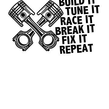 Cars lovers: Build IT IT Tune IT IT IT IT IT IT by WeeTee