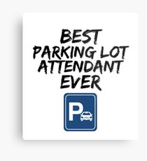 Parking Lot Attendant Best Ever Funny Gift Idea Metal Print
