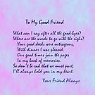 To My Good Friend by Kenneth Hoffman