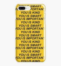 You Is Kind iPhone 8 Plus Case