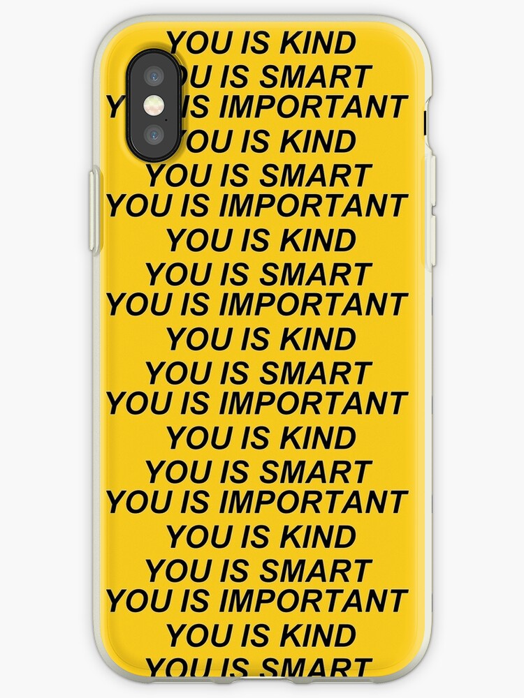 You Is Kind Iphone Cases Covers By Susie Pietrzykowski Redbubble