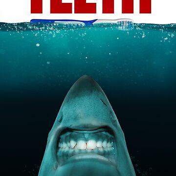 TEETH by BigRedCurlyGuy