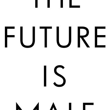 THE FUTURE IS MALE -light by DeplorableLib