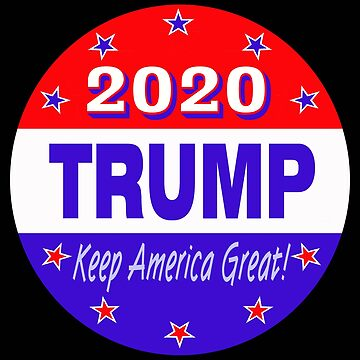 Trump 2020 circle design by MARTYMAGUS1
