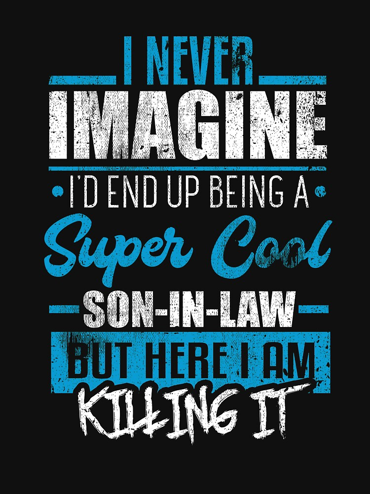 Super Cool Son-In-Law Gift Family Mom Dad Couple by kieranight
