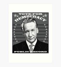 Public Record Bill Maher  Art Print