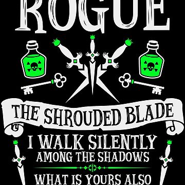 ROGUE, THE SHROUDED BLADE - Dungeons & Dragons (White Text) by enduratrum