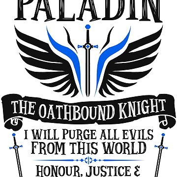 PALADIN, THE OATHBOUND KNIGHT - Dungeons & Dragons (Black) by enduratrum
