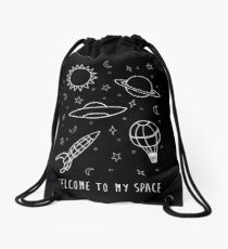 Welcome to my space Drawstring Bag