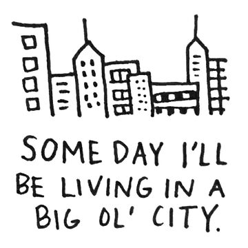someday i'll be living in a big ol' city  by laffsley
