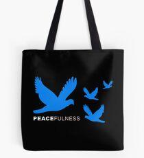 Peacefulness - Peacefulness Tote Bag