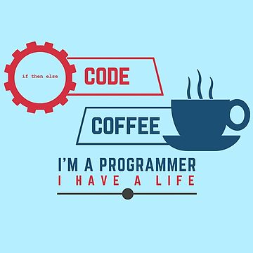 Programmer : Code And Coffee by mbiymbiy