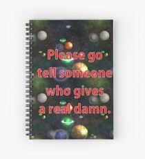 Who gives a...? Spiral Notebook