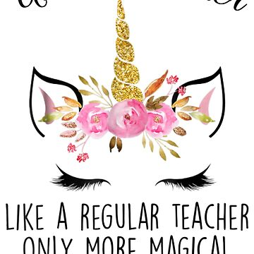 Magical Unicorn Teacher Christmas Gift  by pigpro