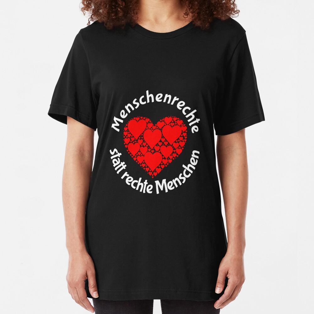 Menschenrechte statt rechte Menschen Slim Fit T-Shirt